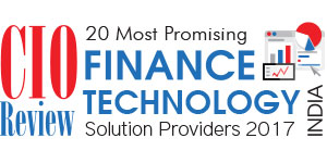 20 Most Promising Finance Technology Solution Providers - 2017