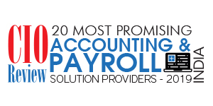 20 Most Promising Accounting & Payroll Solution Providers - 2019